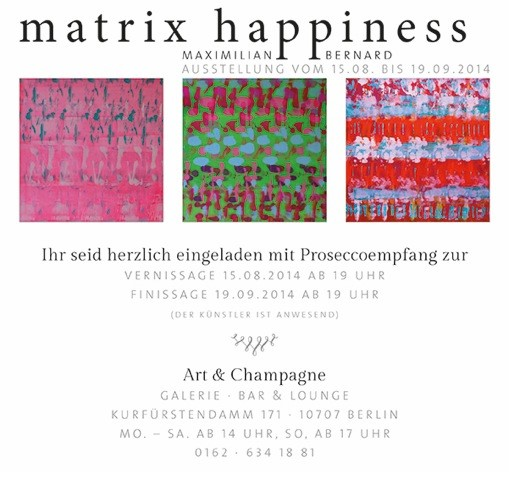Berlin – Art Champagne – Matrix Happiness
